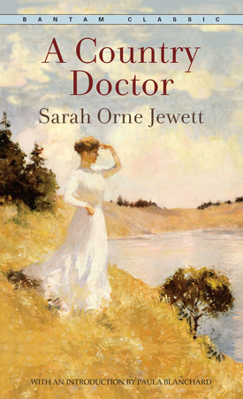 A Country Doctor by Sarah Orne Jewett
