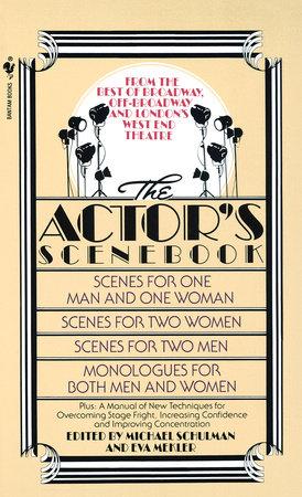 The Actor's Scenebook by Michael Schulman, Ph.D. and Eva Mekler