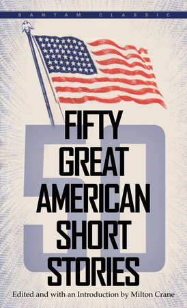 Fifty Great American Short Stories by Milton Crane