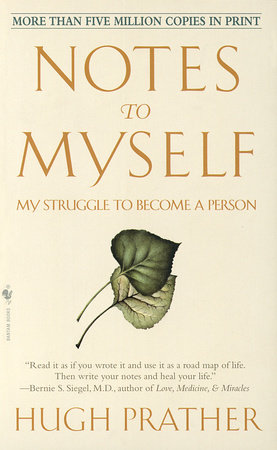 Notes to Myself by Hugh Prather
