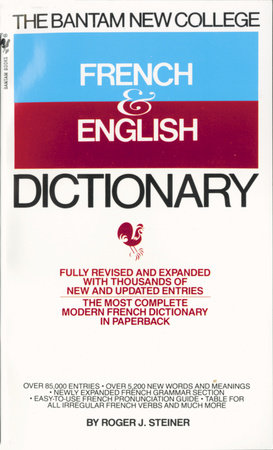 The Bantam New College French & English Dictionary