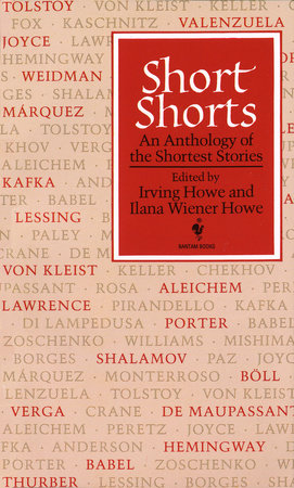 Short Shorts by Irving Howe and Ilana W. Howe