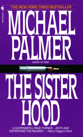 The Sisterhood by Michael Palmer