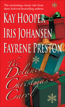 The Delaney Christmas Carol by Kay Hooper, Iris Johansen and Fayrene Preston