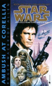 Star Wars: The Corellian Trilogy: Ambush at Corellia