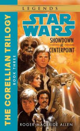 Star Wars: The Corellian Trilogy: Showdown at Centerpoint