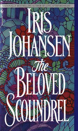 The Beloved Scoundrel by Iris Johansen