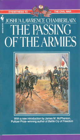 The Passing of Armies by Joshua Chamberlain