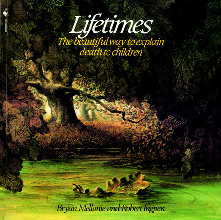 Lifetimes by Bryan Mellonie
