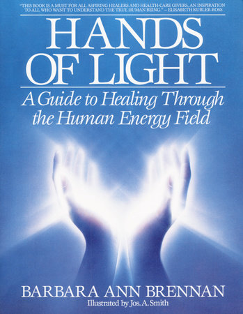 Hands of Light by Barbara Ann Brennan