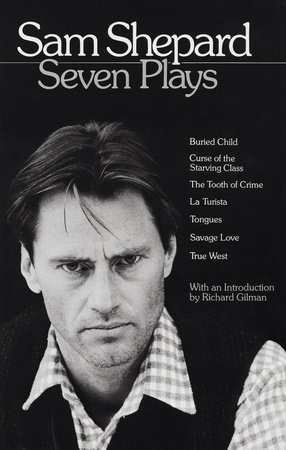 Sam Shepard: Seven Plays by Sam Shepard