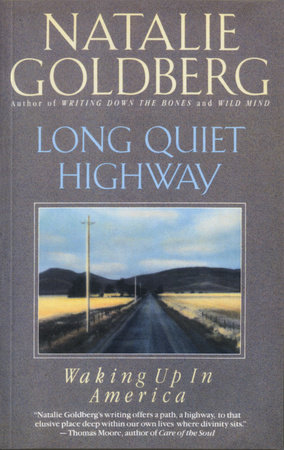 Long Quiet Highway by Natalie Goldberg