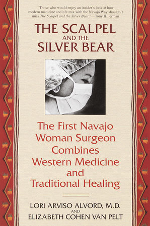 The Scalpel and the Silver Bear by Lori Alvord and Elizbeth Cohen Van Pelt