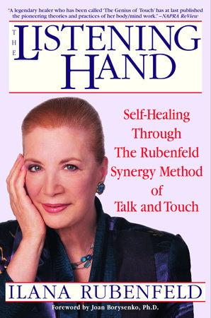 The Listening Hand by Ilana Rubenfeld