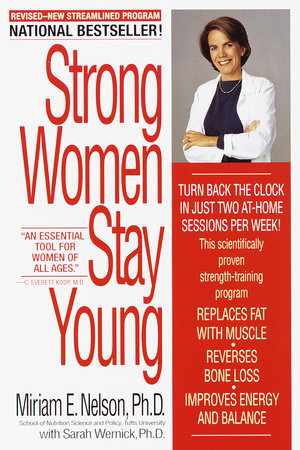 Strong Women Stay Young by Miriam Nelson