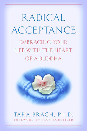 The cover of the book Radical Acceptance