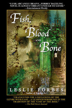 Fish, Blood and Bone by Leslie Forbes