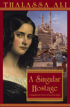 A Singular Hostage by Thalassa Ali