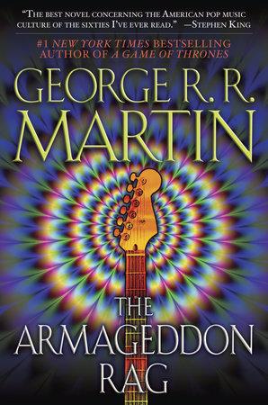 The Armageddon Rag by George R. R. Martin