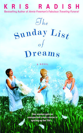 The Sunday List of Dreams by Kris Radish