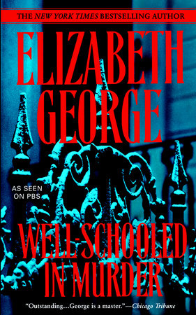 Well-Schooled in Murder by Elizabeth George