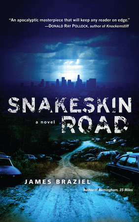 Snakeskin Road by James Braziel