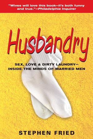 Husbandry by Stephen Fried