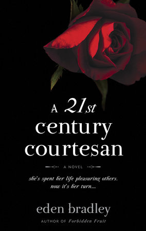 A 21st Century Courtesan by Eden Bradley