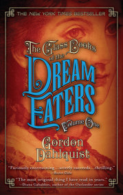 The Glass Books of the Dream Eaters, Volume One
