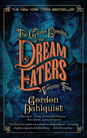 The Glass Books of the Dream Eaters, Volume Two