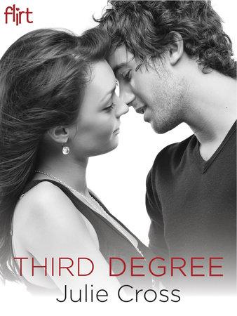Third Degree by Julie Cross