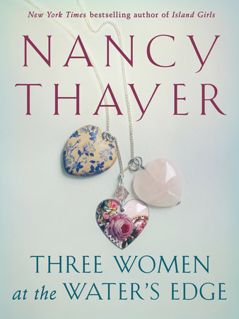 Three Women at the Water's Edge by Nancy Thayer