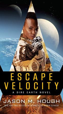 Escape Velocity by Jason M. Hough
