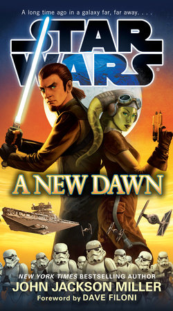A New Dawn: Star Wars by John Jackson Miller