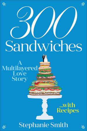 300 Sandwiches Book Cover Picture