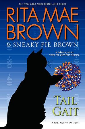 Tail Gait by Rita Mae Brown