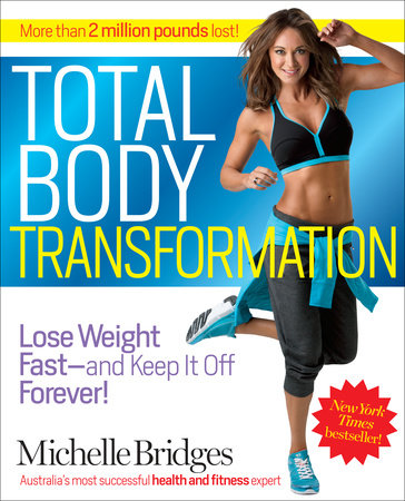 Total Body Transformation by Michelle Bridges