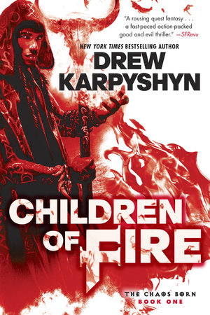 Children of Fire (The Chaos Born, Book One)