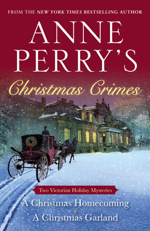 Anne Perry's Christmas Crimes