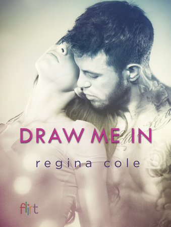 Draw Me In by Regina Cole