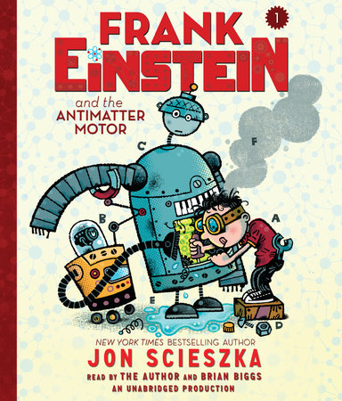 Frank Einstein and the Antimatter Motor cover