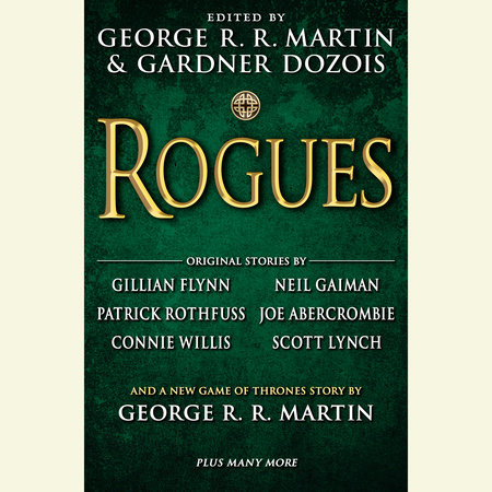 Rogues by George R. R. Martin and Gardner Dozois