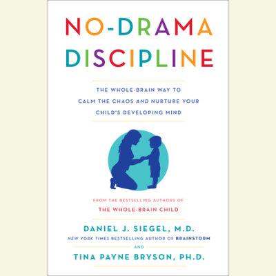 No-Drama Discipline cover