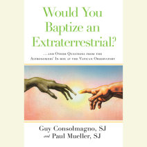 Would You Baptize an Extraterrestrial? Cover