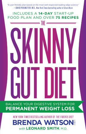 The Skinny Gut Diet by Brenda Watson, C.N.C., Leonard Smith, M.D. and Jamey Jones, B.Sc.