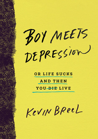 Boy Meets Depression by Kevin Breel