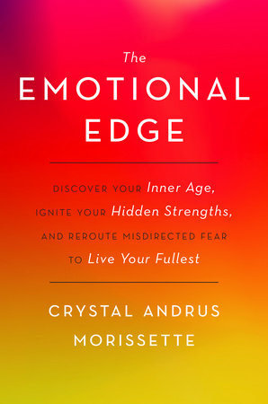 The Emotional Edge by Crystal Andrus Morissette