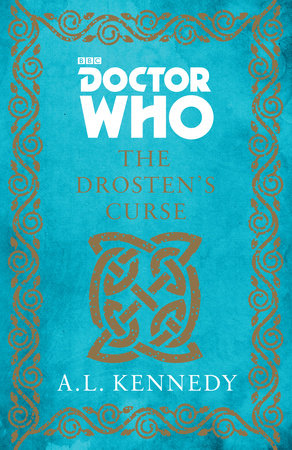 Doctor Who: The Drosten's Curse by A. L. Kennedy