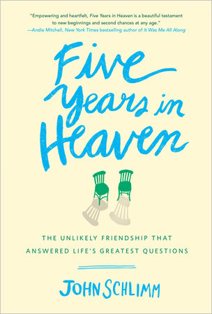 Five Years in Heaven by John Schlimm