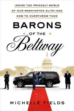 Barons of the Beltway by Michelle Fields